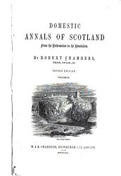 Domestic Annals Of Scotland 1625 1688 Book PDF