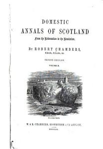 Domestic Annals of Scotland  1625 1688 Book
