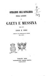 Operazioni dell'artiglieria negli assedi: di Gaeta e Messina negli anni 1860 e 1861