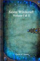 Salem Witchcraft Volume I   II PDF