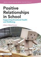 Positive Working Relationships in School PDF