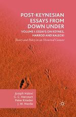 Post-Keynesian Essays from Down Under Volume I: Essays on Keynes, Harrod and Kalecki