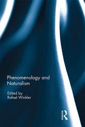 Phenomenology and Naturalism