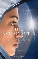 Die Astronautin   In der Dunkelheit wird deine Stimme mich retten PDF