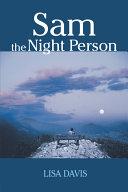 Sam the Night Person