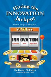 Hitting the Innovation Jackpot