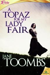 A Topaz for My Lady Fair