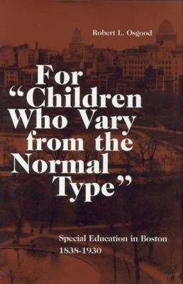 For  children who Vary from the Normal Type