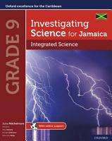 Investigating Science for Jamaica  Integrated Science Grade 9 PDF