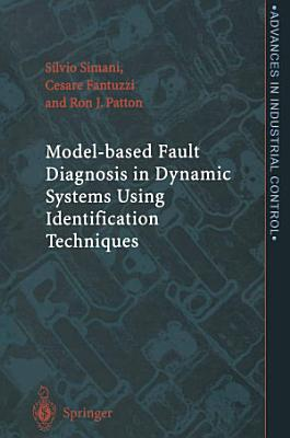 Model-based Fault Diagnosis in Dynamic Systems Using Identification Techniques