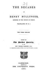 The Decades of Henry Bullinger: Volume 3