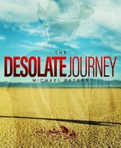 The Desolate Journey