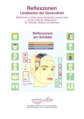 Reflexzonen am Schädel: Reflexzonen- Landkarten der Gesundheit