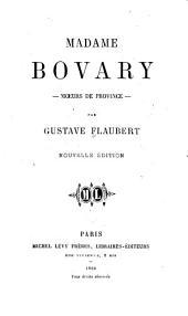 Madame Bovary: moeurs de province, Volume2