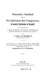 Elementäres Handbuch über die Deviationen des Compasses, mit besonderer Rücksichtsnahme auf Eisenschiffe