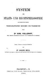 Staats- und Rechtsphilosophie auf Grundlage einer wissenschaftlichen Menschen- und Völkerkunde: System der Staats- und Rechtsphilosophie als Resultat einer wissenschaftlichen Menschen- und Völkerkunde, Teil 2