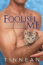 Foolish Me
