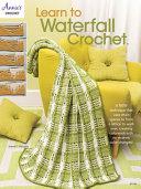 Learn to Waterfall Crochet