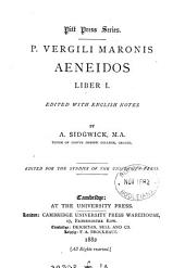 P. Vergili Maronis Aeneidos liber i. (-x./xii.) ed. with Engl. notes by A. Sidgwick: Volume 1