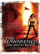 The Reawakened