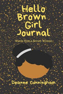 Hello Brown Girl Journal