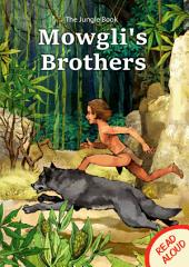 Mowgli's Brothers - Read Aloud: The Jungle Book