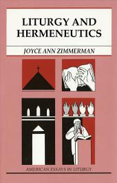Liturgy and Hermeneutics