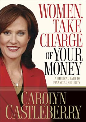 Women  Take Charge of Your Money