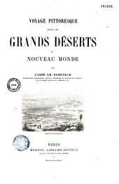 Voyage pittoresque dans les grands déserts du Nouveau Monde