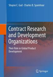 Contract Research and Development Organizations: Their Role in Global Product Development
