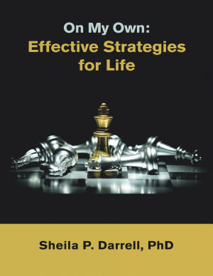 On My Own  Effective Strategies for Life