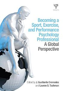 Becoming a Sport  Exercise  and Performance Psychology Professional PDF