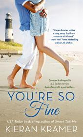 You're So Fine: A Novel