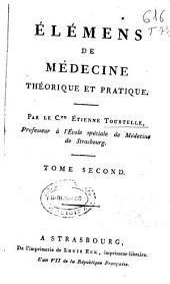 Élémens de médecine théorique et pratique