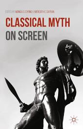 Classical Myth on Screen