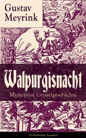 Walpurgisnacht - Mysteriöse Gruselgeschichte (Vollständige Ausgabe)