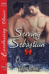 Serving Sebastian