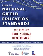 Using the National Gifted Education Standards for PreK 12 Professional Development PDF