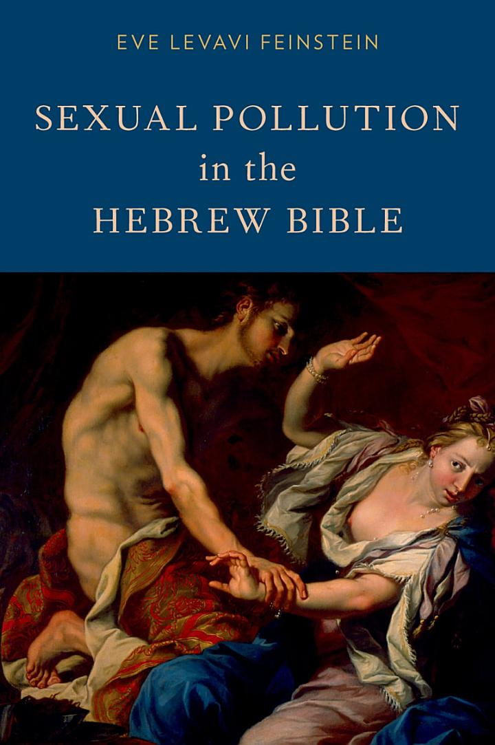 Sexual Pollution in the Hebrew Bible