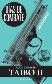 Días de combate: Serie Belascoarán