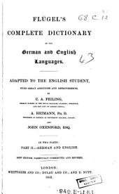 Complete dictionary of the German and English languages: adapted to the English student, with great additions and improvements