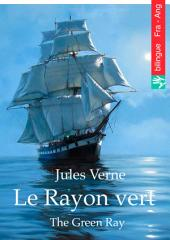 Le Rayon vert (Français Anglais édition illustré): The Green Ray (French English edition illustrated)
