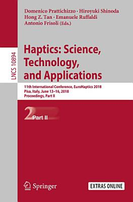 Haptics: Science, Technology, and Applications
