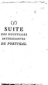 Troisieme Suite des Nouvelles interessantes de Portugal