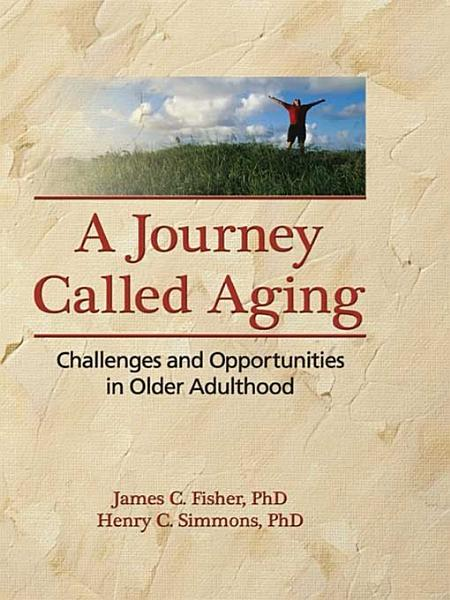 A Journey Called Aging PDF