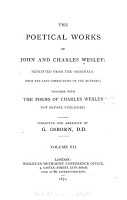 The Poetical Works of John and Charles Wesley  Hymns for the use of families and on various occasions  By Charles Wesley  Hymns on the Trinity  Preparation for death in several hymns  An elegy on the late Reverend George Whitefield  by C  Wesley PDF