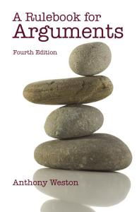 A Rulebook for Arguments  Fourth Edition  PDF