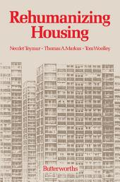 Rehumanizing Housing