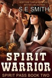 Spirit Warrior: Spirit Pass Book 2