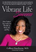Vibrant Life Success